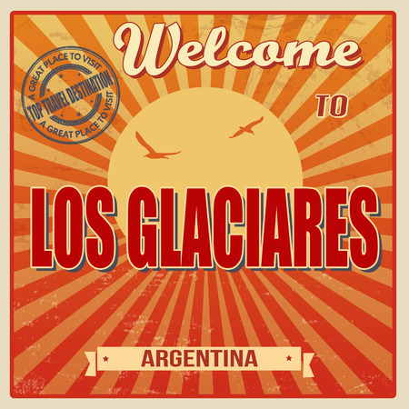 ecard: Vintage Touristic Welcome Card - Los Glaciares, Argentina, vector illustration Illustration