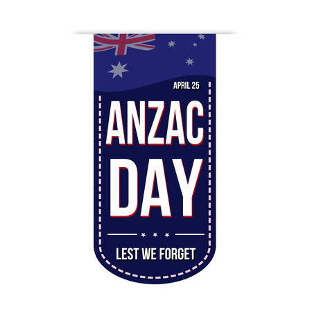 commemoration day: Anzac Day banner design over a white background, vector illustration Illustration