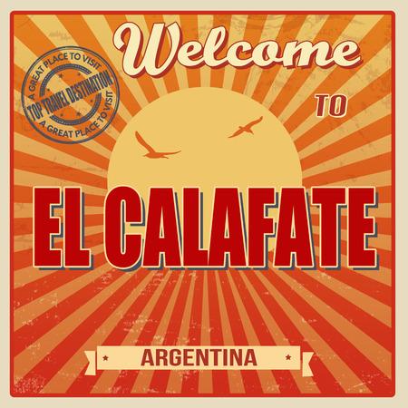 el calafate: Vintage Touristic Welcome Card - El Calafate, Argentina, vector illustration