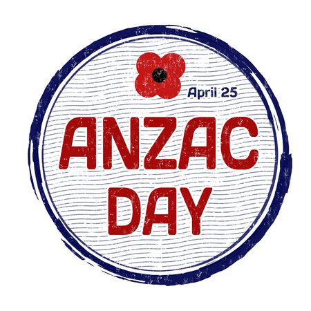 Anzac Day grunge rubber stamp on white background, vector illustration Vector