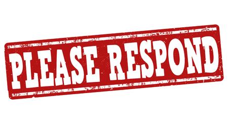 respond: Please Respond grunge rubber stamp on white background, vector illustration