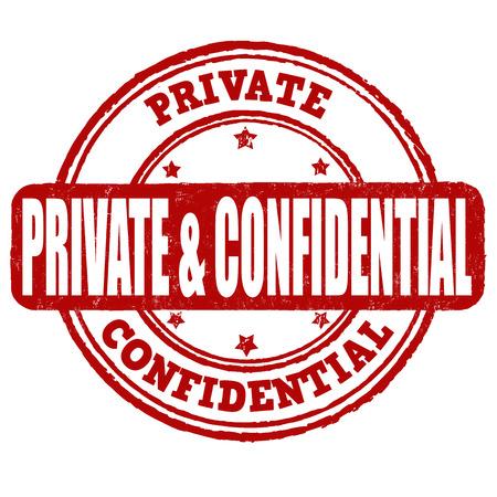 secret service: Private and confidential grunge rubber stamp on white, vector illustration Illustration