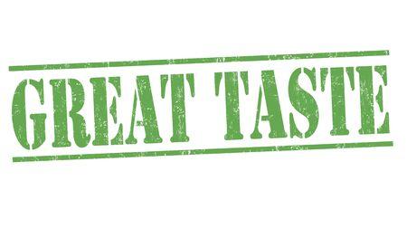 taste: Great taste grunge rubber stamp on white background, vector illustration