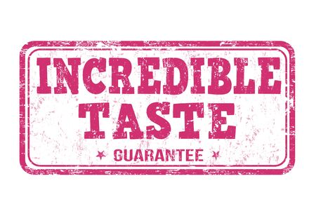 fine cuisine: Incredible taste grunge rubber stamp on white background, vector illustration Illustration