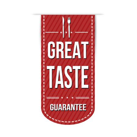 Great taste banner design over a white background, vector illustration Illustration