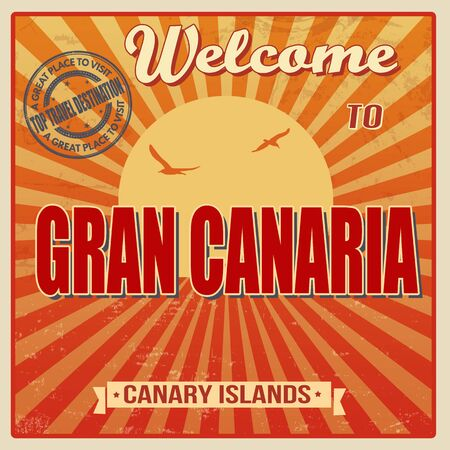 canary islands: Vintage Touristic Welcome Card - Gran Canaria, Canary Islands, vector illustration