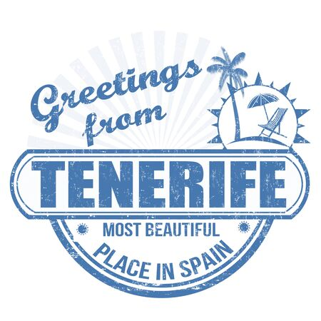 Grunge rubber stamp with text Greetings from Tenerife most beautiful place in Spain, vector illustration illustration
