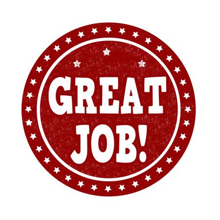 great success: Great job grunge rubber stamp on white background, vector illustration Illustration