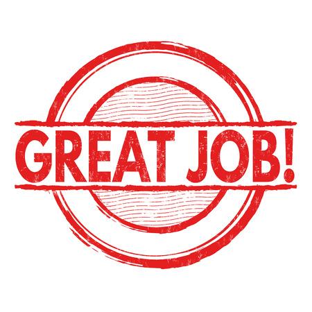 rewarding: Great job grunge rubber stamp on white background, vector illustration Illustration