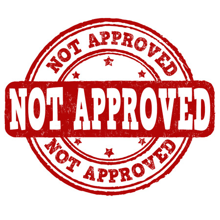 not permitted: Not approved grunge rubber stamp on white background, vector illustration