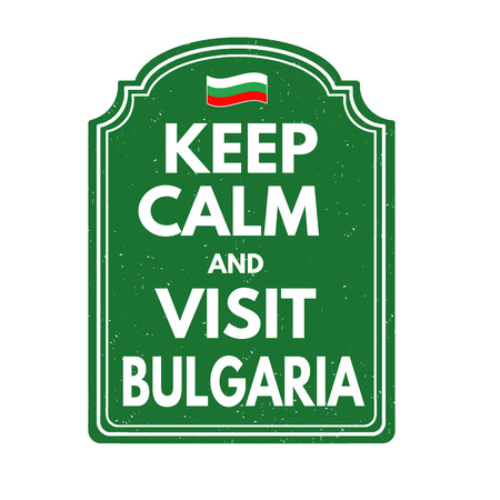 bulgaria: Keep calm and visit Bulgaria grunge rubber stamp on white background, vector illustration
