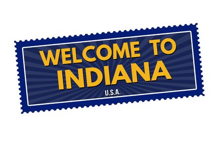 visit us: Welcome to Indiana travel sticker or stamp on white background, vector illustration
