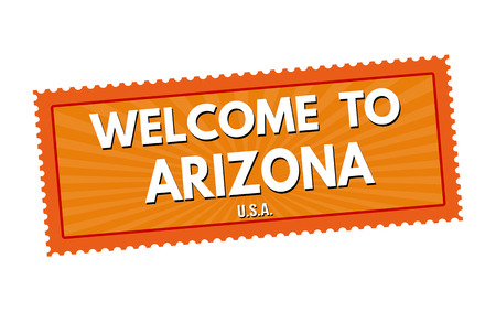 visit us: Welcome to Arizona travel sticker or stamp on white background, vector illustration Illustration