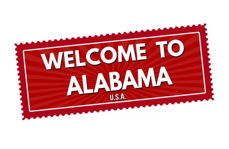 visit us: Welcome to Alabama travel sticker or stamp on white background, vector illustration