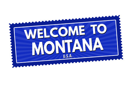 visit us: Welcome to Montana travel sticker or stamp on white background, vector illustration