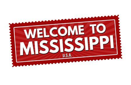 visit us: Welcome to Mississippi travel sticker or stamp on white background, vector illustration