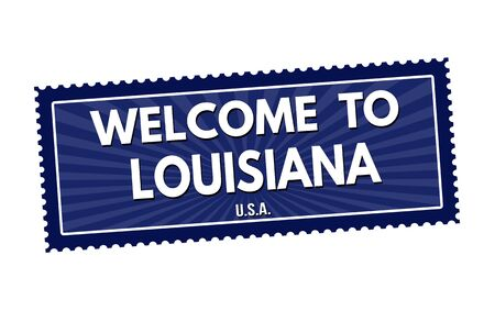 visit us: Welcome to Louisiana travel sticker or stamp on white background, vector illustration