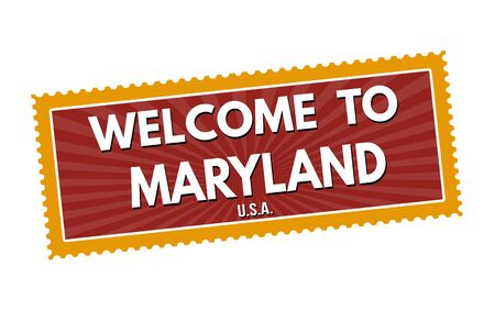 visit us: Welcome to Maryland travel sticker or stamp on white background, vector illustration