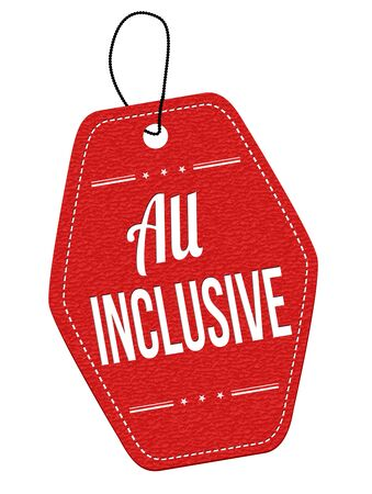inclusive: All inclusive red leather label or price tag on white background Illustration