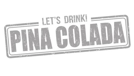 Pina colada cocktail grunge rubber stamp on white background Vektorové ilustrace