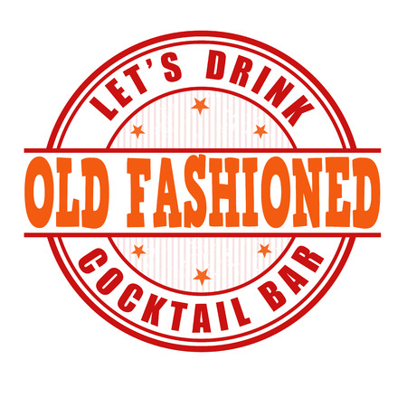old fashioned: Old fashioned cocktail grunge rubber stamp on white background Illustration