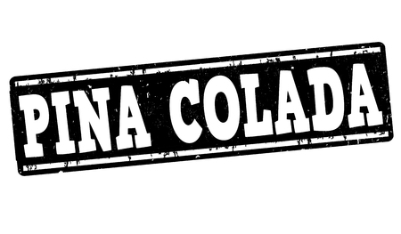 Pina colada cocktail grunge rubber stamp on white background