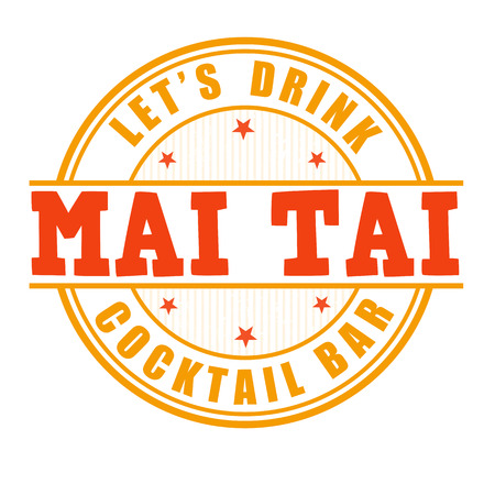 Mai Tai cocktail grunge rubber stamp on white background Illustration