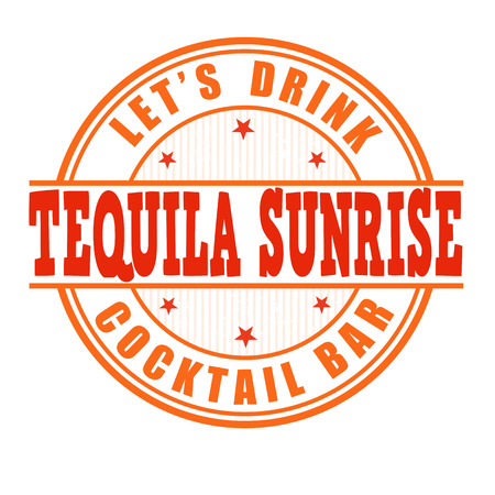 happy hour drink: Tequila sunrise cocktail grunge rubber stamp on white background Illustration