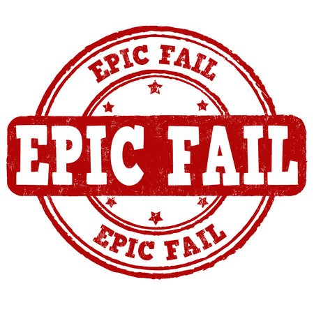 owned: Epic fail grunge rubber stamp on white background, vector illustration