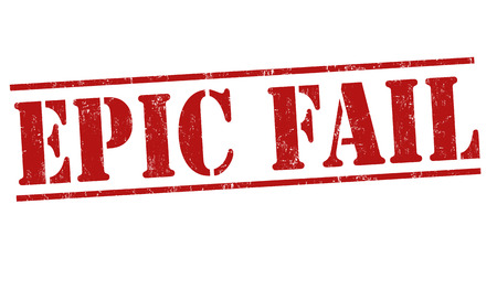 epic: Epic fail grunge rubber stamp on white background, vector illustration