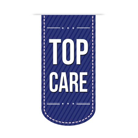 recommendations: Top Care banner design over a white background, vector illustration