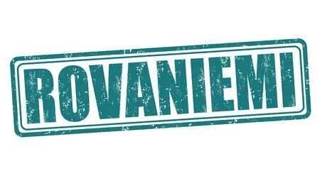 rovaniemi: Rovaniemi grunge rubber stamp on white background, vector illustration