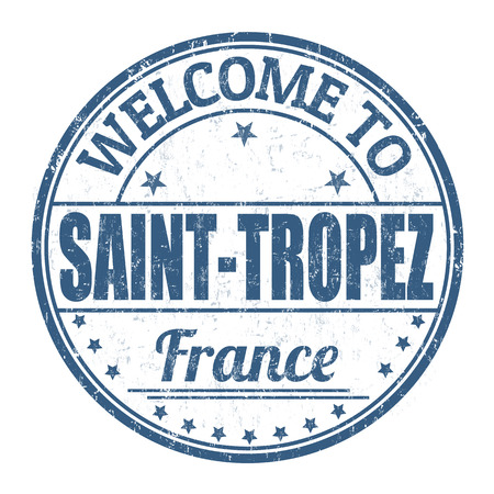 tropez: Welcome to Saint Tropez grunge rubber stamp on white background, vector illustration