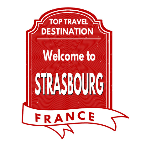 francaise: Welcome to Strasbourg grunge rubber stamp on white background, vector illustration