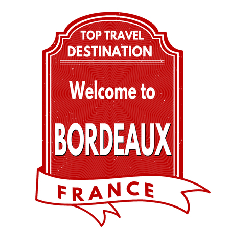 francaise: Welcome to Bordeaux grunge rubber stamp on white background, vector illustration Illustration