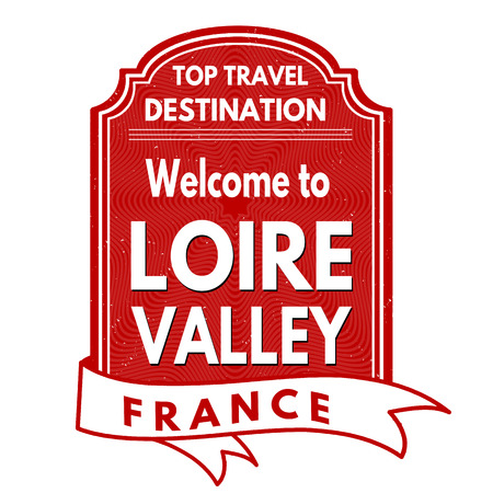 francaise: Welcome to Loire Valley grunge rubber stamp on white background, vector illustration