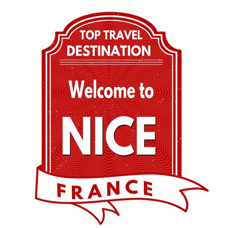 francaise: Welcome to Nice grunge rubber stamp on white background, vector illustration Illustration