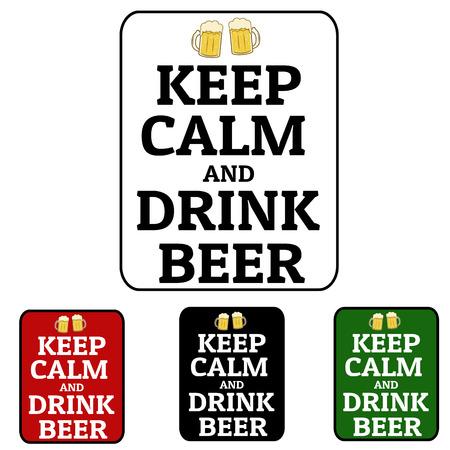 keep: Keep calm and drink beer label set, vector illustration Illustration
