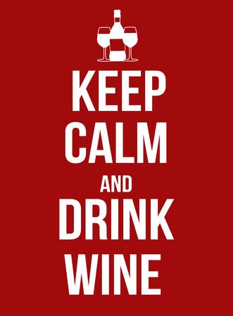 冷静を保ち、ワインのポスター、ベクトル図を飲む  イラスト・ベクター素材
