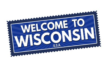 visit us: Welcome to Wisconsin travel sticker or stamp on white background, vector illustration Illustration