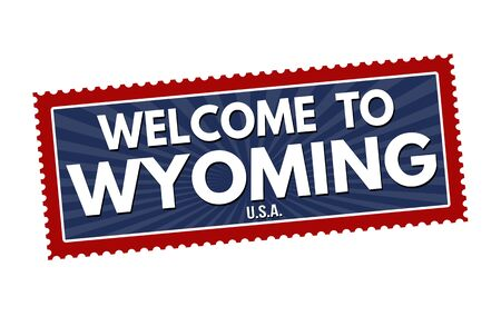 visit us: Welcome to Wyoming travel sticker or stamp on white background, vector illustration