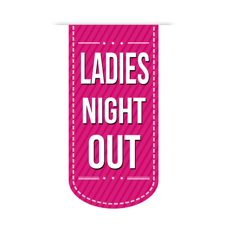 Ladies night out banner design over a white background, vector illustration