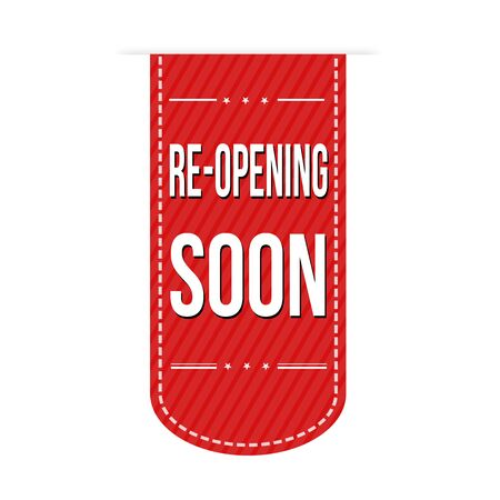 relaunch: Re-opening soon banner design over a white background, vector illustration Illustration