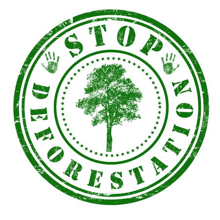 deforestation: Stop deforestation grunge rubber stamp on white background, vector illustration