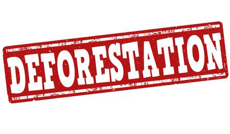 deforestation: Deforestation grunge rubber stamp on white background, vector illustration