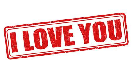 declaration of love: I love you grunge rubber stamp on white background, vector illustration Illustration