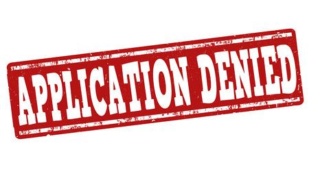 denied: Application denied grunge rubber stamp on white background, vector illustration