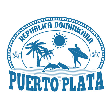 dominican: Puerto Plata, Dominican Republic, stamp or label on white background, vector illustration Illustration