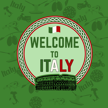 sights: Welcome to Italy  travel sticker on green patern background  with national italian food, sights and  map, vector illustration Illustration
