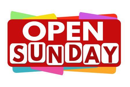 sun: Geöffnet Sonntag Banner oder Label für Wirtschaftsförderung auf weißem Hintergrund, Vektor-Illustration